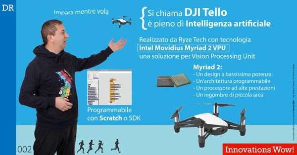Si chiama DJI Tello ed usa Intel Movidius Myriad 2 VPU